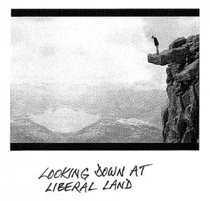 looking-down-at-liberal-land